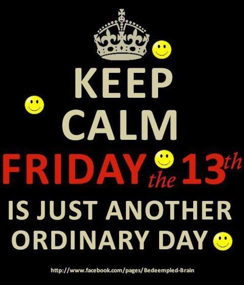 Friday the 13th | Keep Calm | Pinterest