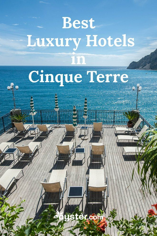 The 2 Best Luxury Hotels In Cinque Terre 2018 Places To Go Before You Pinterest Travel And