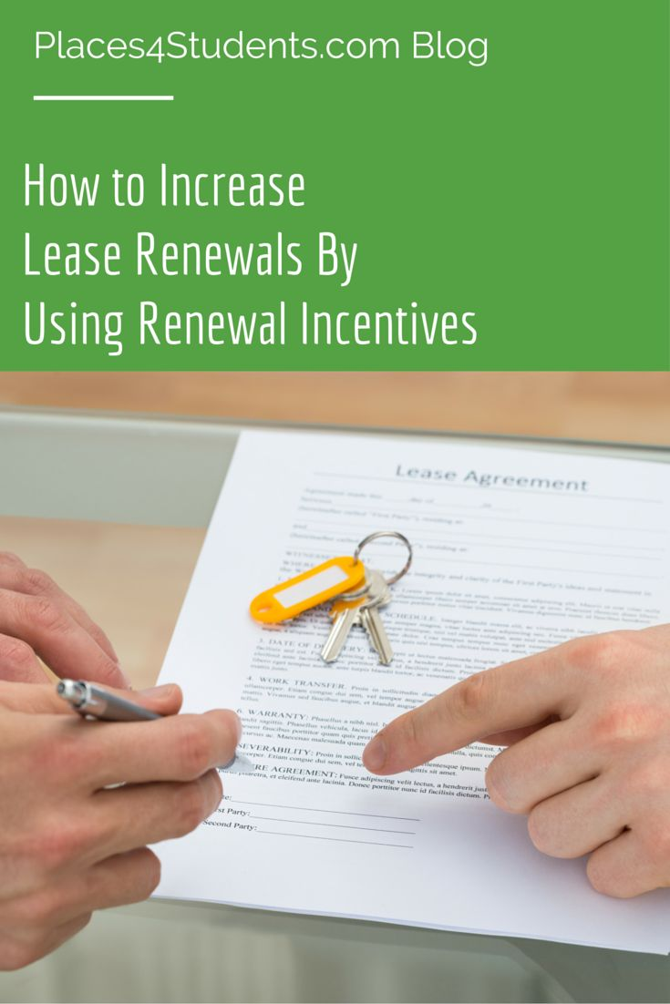 How to increase lease renewals in student
