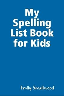 My Spelling List Book for Young Kids