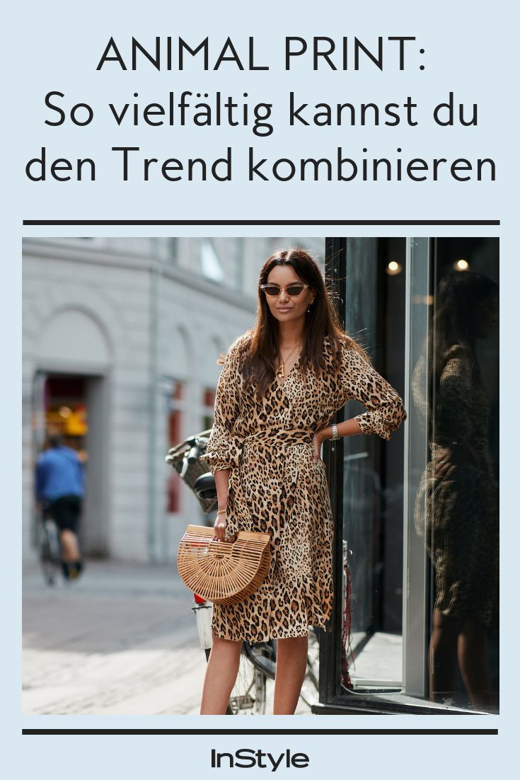Animal Print: So vielfältig kannst du den Trend kombinieren