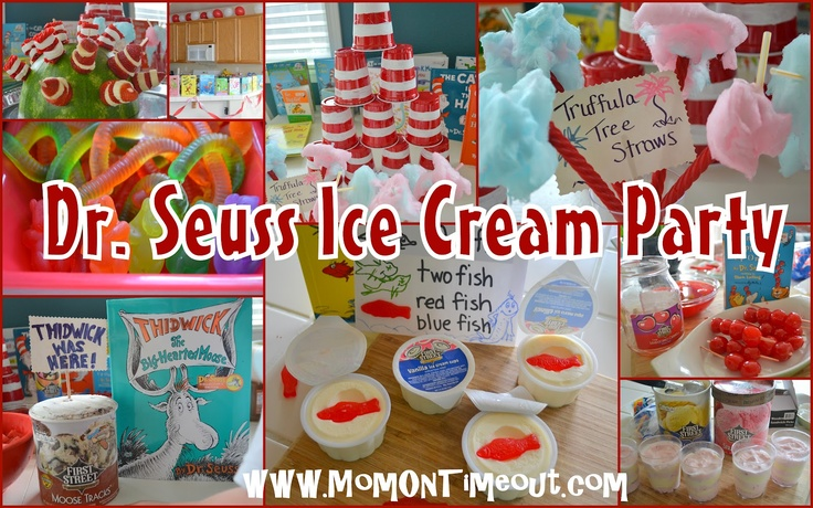 Dr. Seuss Ice Cream Party! Some simple and fun ideas here!