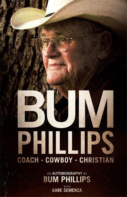 Autographed Bum Phillips: Coach, Cowboy, Christian | Bum Phillips ...
