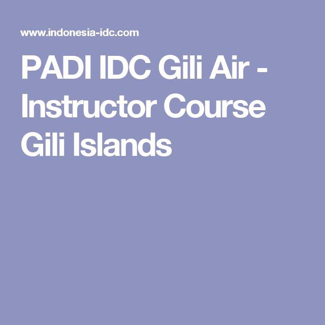PADI IDC Gili Air - Instructor Course Gili Islands