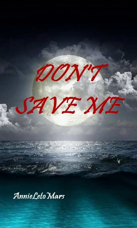 http://www.wattpad.com/story/13648916-don%27t-save-me-jared-leto