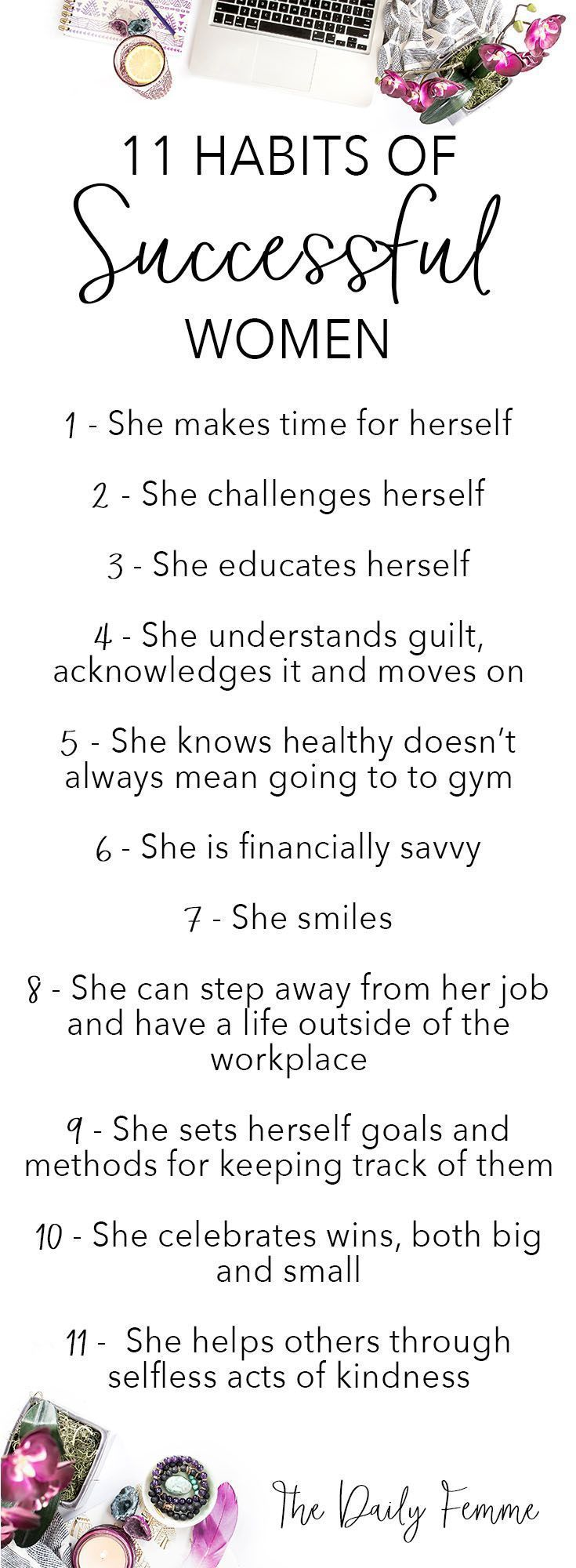 There are certain habits of successful women that help them to achieve their own success. Which habits do you have?