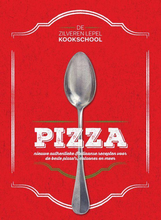 De Zilveren Lepel - De zilveren Lepel Kookschool Pizza
