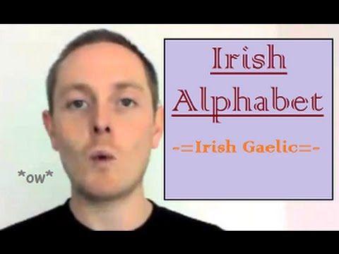 Ireland:  Learn a little Irish - Irish Language Alphabet Another fun site:  http://youtu.be/akA10c8V3no