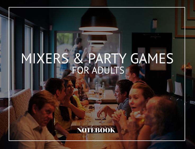 Mixers and party games for adults