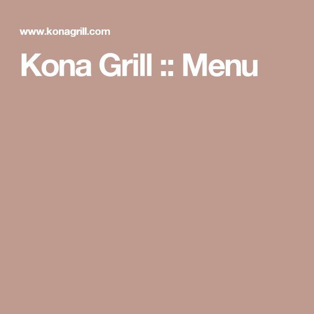 Kona Grill :: Menu