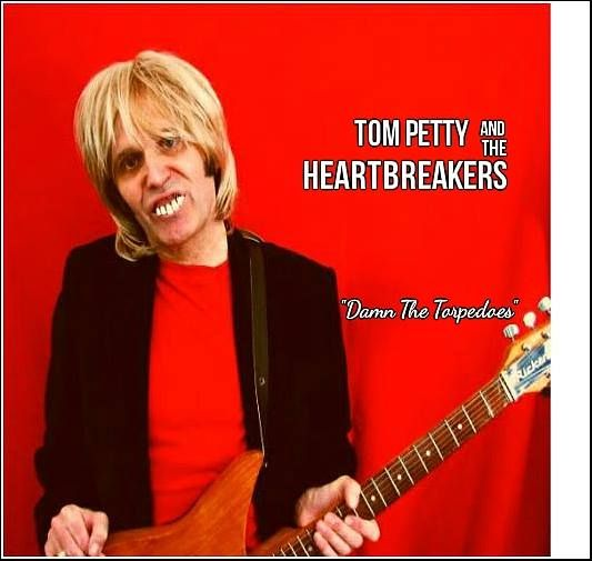 StevieRiks Re-Imagined Album Series No8 - TomPetty - Damn The Torpedoes