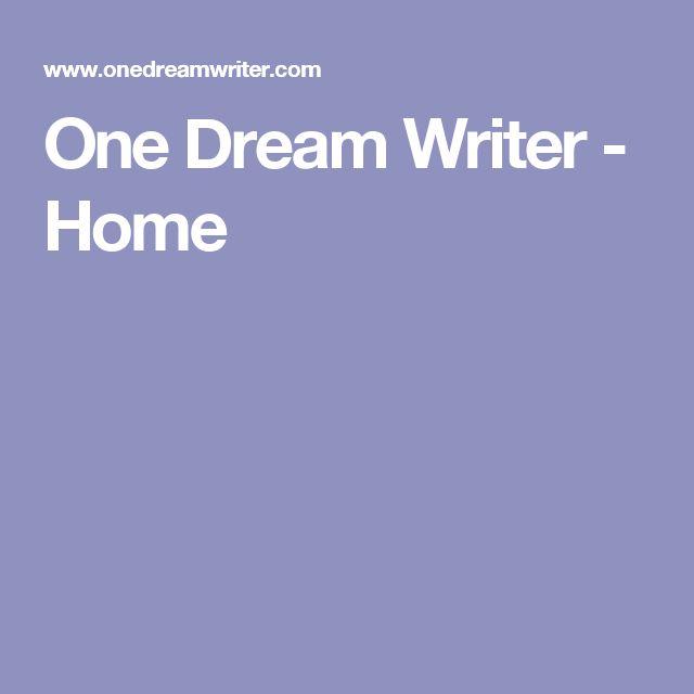 One Dream Writer - Home