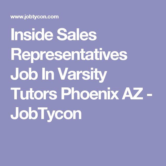 Inside Sales Representatives Job In Varsity Tutors Phoenix AZ - JobTycon