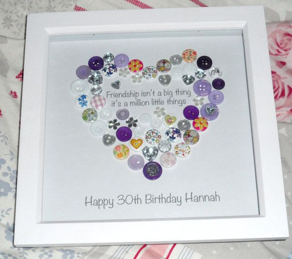 Personalised Heart Friendship Birthday Picture / Print A beautiful button Heart with a friendship quote inside, ideal for a friends birthday. The print reads Friendship is not one big thing, it is a million little things with personalised details underneath. A beautiful and unique gift, all items are completely unique, so although the one you order will look similar to above the buttons will not be exactly the same. The above has printed buttons with a purple theme throughout, this can be…