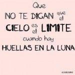 que no te digan que el cielo es el limite, cuando hay huellas en la luna #cielo #limite #luna