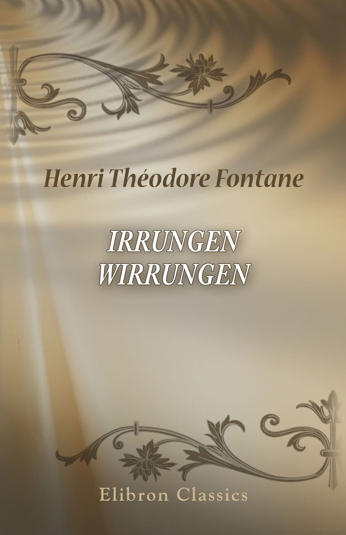 Irrungen, Wirrungen - Henri Th odore Fontane - Google Books