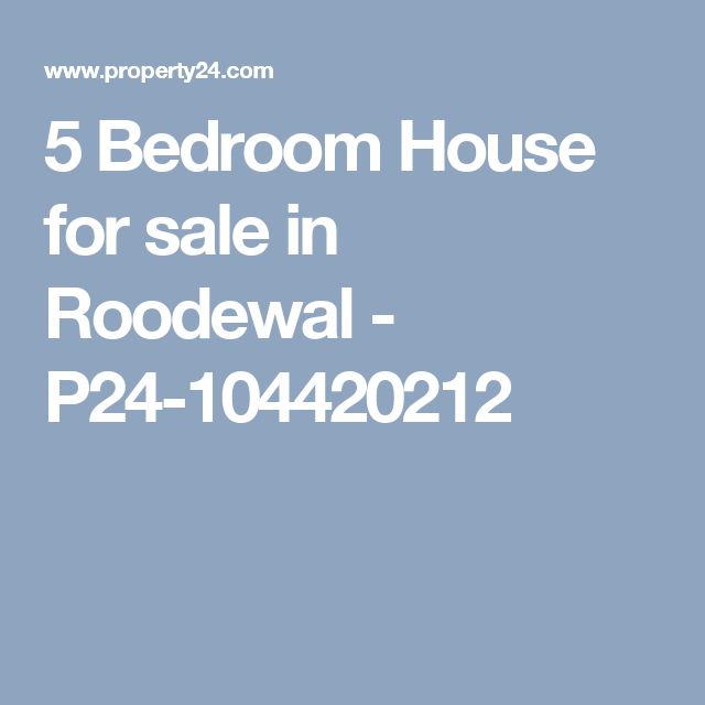 5 Bedroom House for sale in Roodewal - P24-104420212