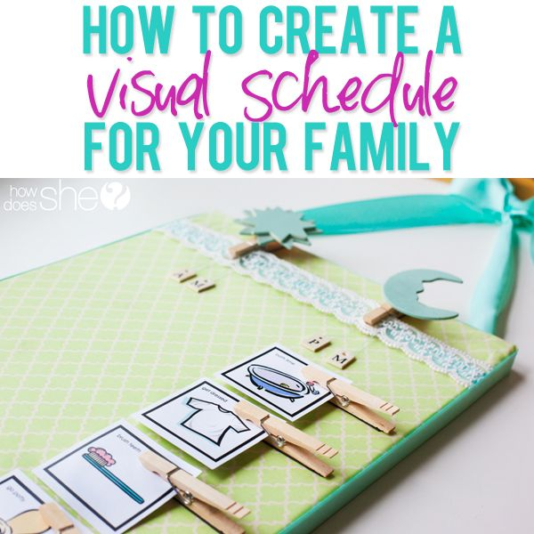 How to create a visual schedule for your family. | How Does She...