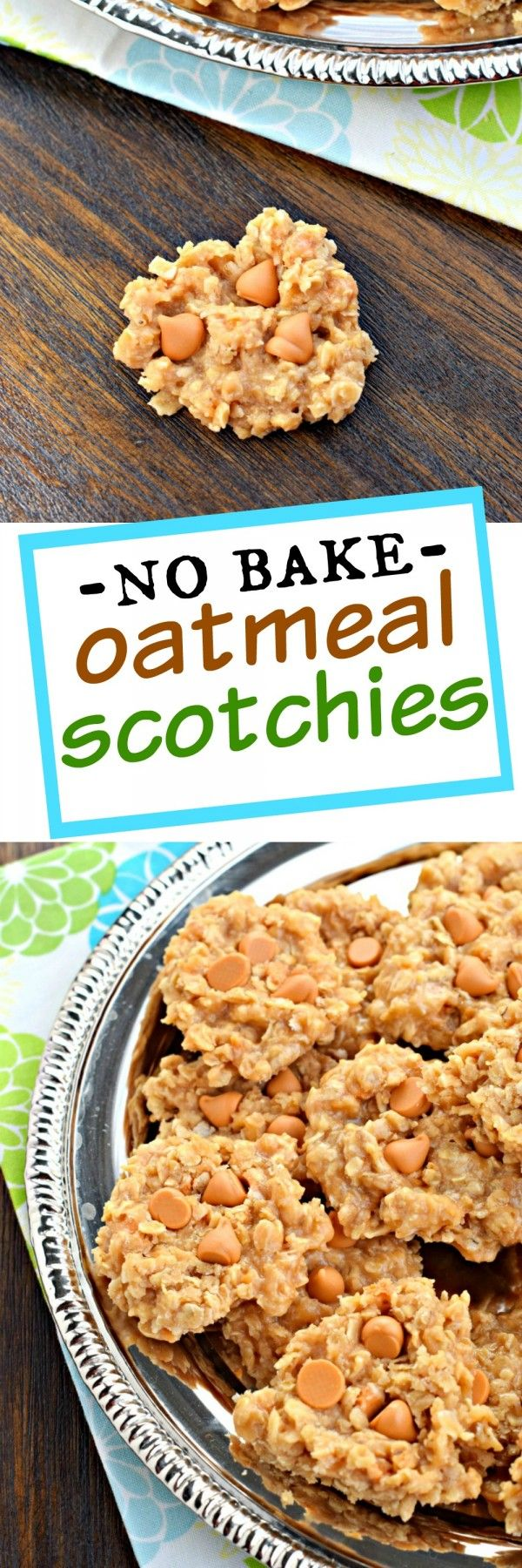 No Bake Oatmeal Scotchies cookie recipe: your favorite classic butterscotch oatmeal cookie in a delicious no bake dessert!