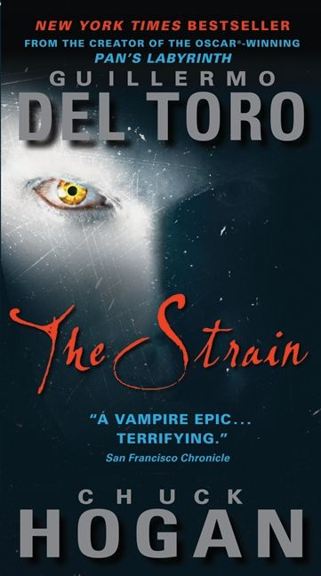 The Strain | Spooky cool End of Days Vampire Trilogy. This is the first one. I read it and got hooked.