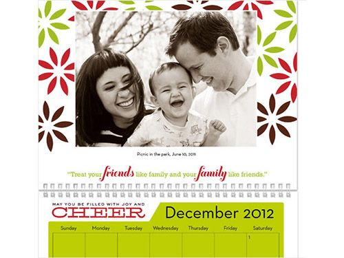 calendars from Shutterfly. Add family birthday and anniversary dates with their pictures and you won't miss a thing!!