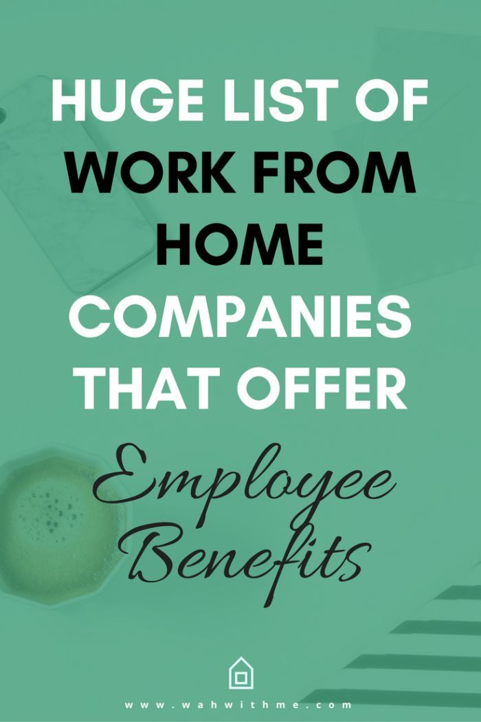 Remote Jobs With Employee Benefits Huge List Of Companies Work
