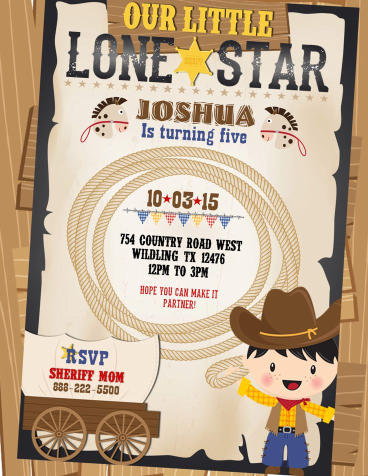 A personal favorite from my Etsy shop https://www.etsy.com/ca/listing/245397673/cowboy-birthday-invitation-lone-star