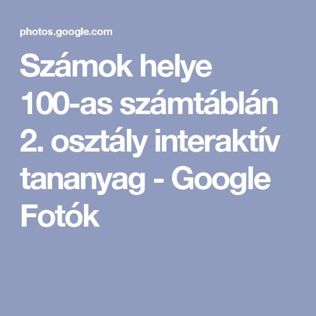 Számok helye 100-as számtáblán 2. osztály interaktív tananyag - Google Fotók
