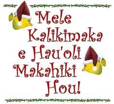 Merry Christmas and Happy New Year in Hawaiian.