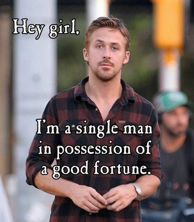 Jane Austen Ryan Gosling (this quote is from Pride and Prejudice). Let ...