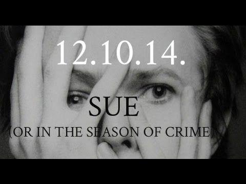 David Bowie - Sue (Or In A Season Of Crime)