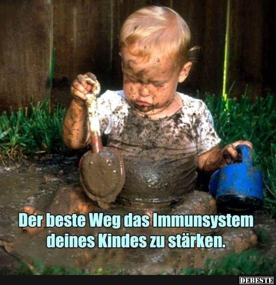 Der beste Weg das Immunsystem deines Kindes.. | Lustige Bilder, Sprüche, Witze, echt lustig