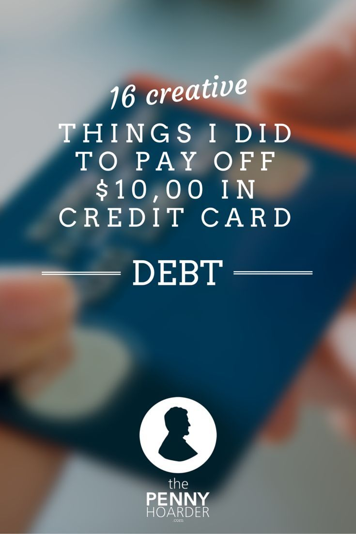 16 Creative Things I Did To Pay Off $10,000 In Credit Card Debt - The Penny Hoarder - Instead of cutting lattes, I had to get creative with my budget and that meant not only finding ways to save, but finding a few ways to boost my income. http://www.thepennyhoarder.com/creative-debt/