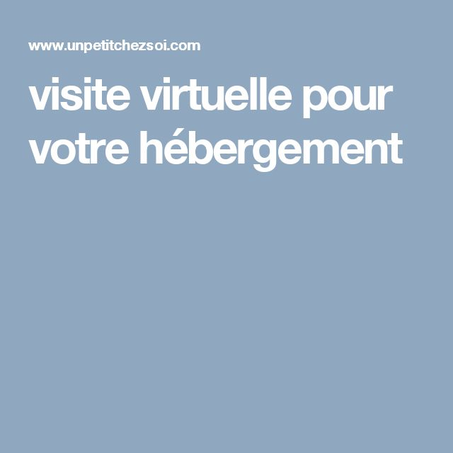 visite virtuelle pour votre hébergement