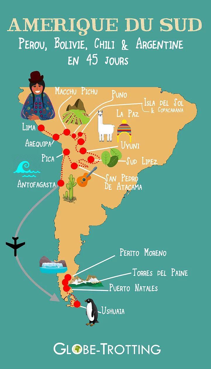 AMERIQUE DU SUD UN MOIS ITINERAIRE DE VOYAGE      South America travel itinerary      Retrouvez le détail de mon voyage sur mon blog : http://www.globe-trotting.com/itineraire-amerique-du-sud  SUD AMERICA MAP