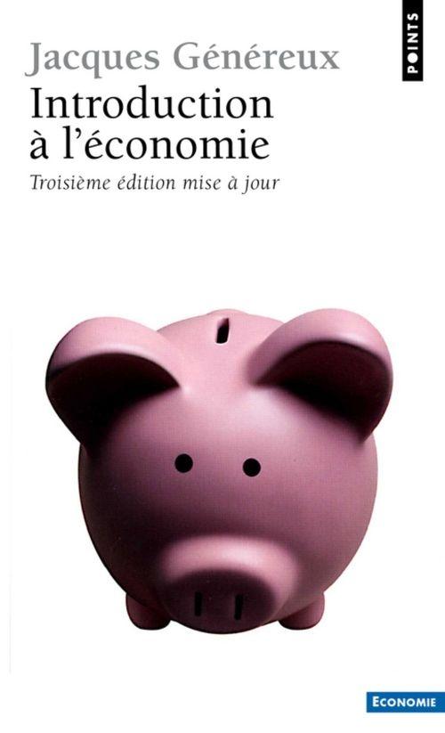 """Jacques Généreux, """"Introduction à l'économie"""""""