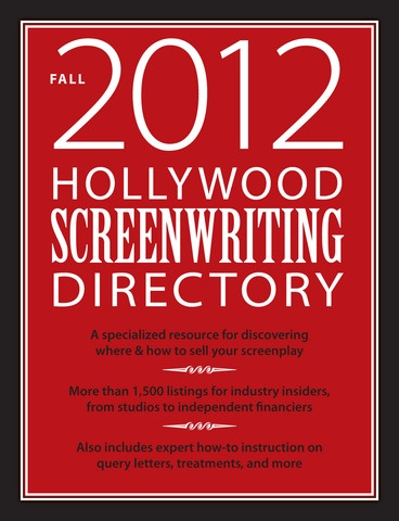 Hollywood Screenwriting Directory ... find the contacts to help get your career off the ground: Directory Fall, Screenwriting Directory, Film Resources, Screenwriting Resources, Fall 2012, Specialized Resource, Directory 25, Hollywood Screenwriting