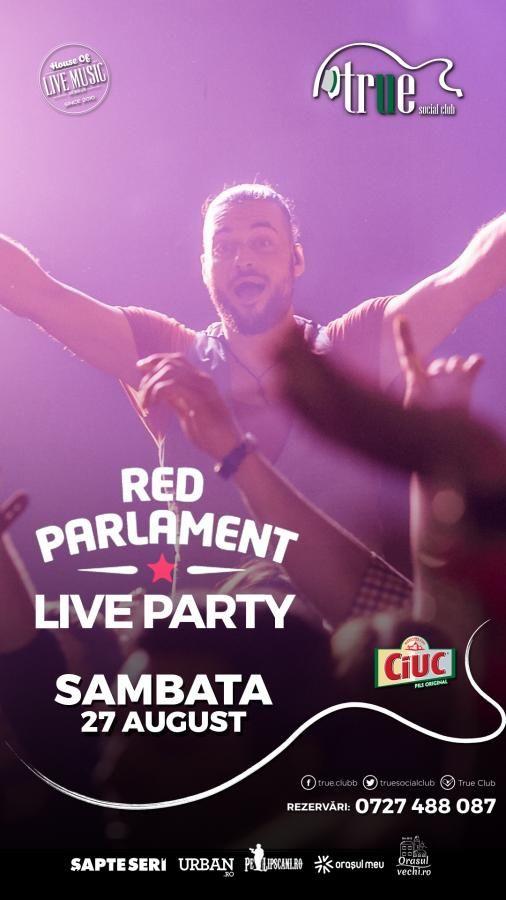 Red Parlament Live Party | PeLipscani.RO | Ghid dedicat Centrului Vechi…