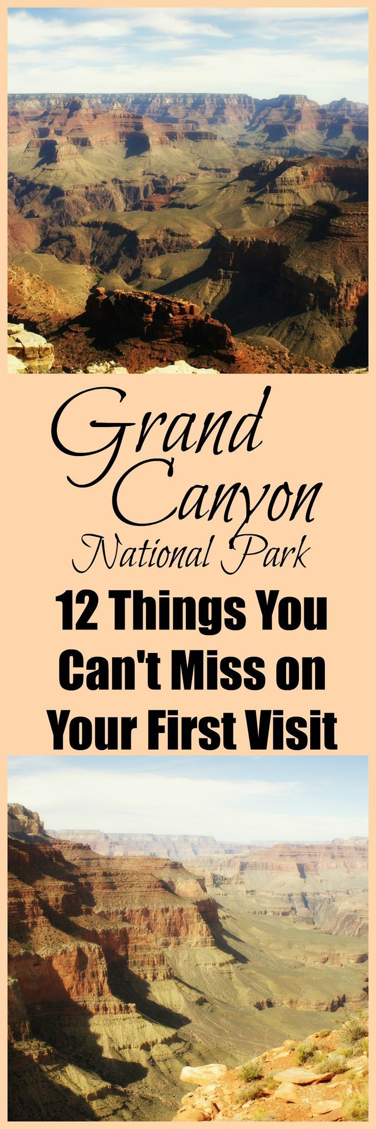 Don't miss out on any of the best spots in the Grand Canyon!  This list is a comprehensive guide to the North and South Rim viewpoints, hikes, and points of interest that you can't miss on your first visit.  This guide is written by a former park ranger and has some amazing tips!  12 Things You Can't Miss on Your First Visit to the Grand Canyon