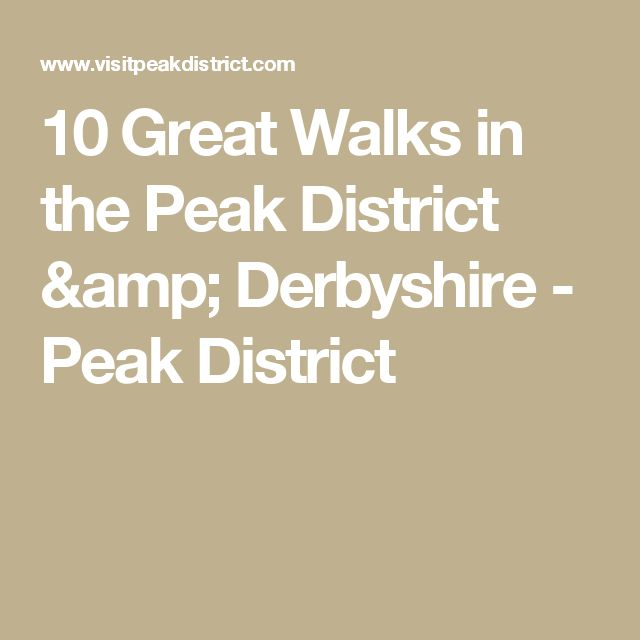 10 Great Walks in the Peak District & Derbyshire - Peak District