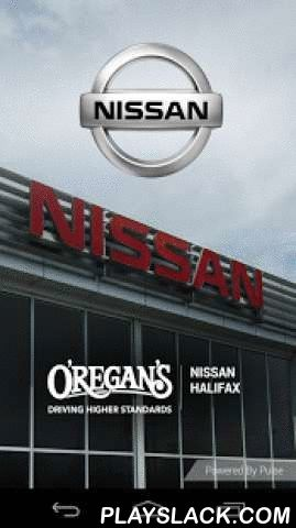 O'Regan's Nissan Halifax  Android App - playslack.com , The O'Regan's Nissan Halifax Auto Dealer App allows Dealerships to connect with their customers and communicate on a regular basis. Features include Scheduling Service Appointments, Push Notify Deals & Promotions, Customer Survey & Feedback, Access to Dealership information including Product Inventory, Directions, Roadside Assistance, Staff Directory and more