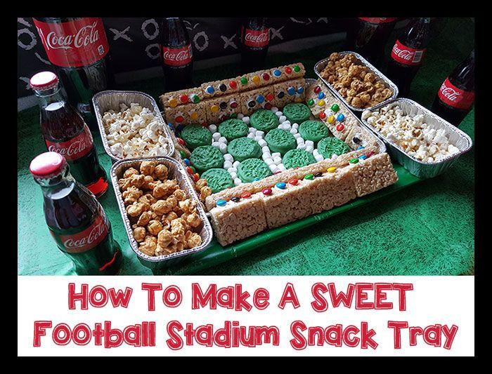 AD How To Make A SWEET Football Stadium Snack Tray #BowlTimeSnacks