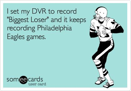 I set my DVR to record 'Biggest Loser' and it keeps recording Philadelphia Eagles games.