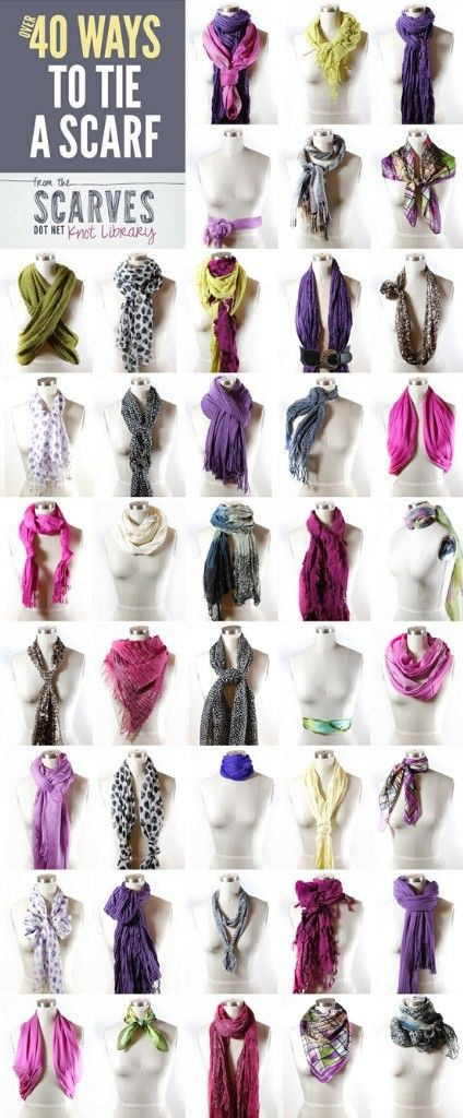 40 Ways To Tie A Scarf ***Love scarfs