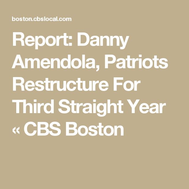 Report: Danny Amendola, Patriots Restructure For Third Straight Year « CBS Boston
