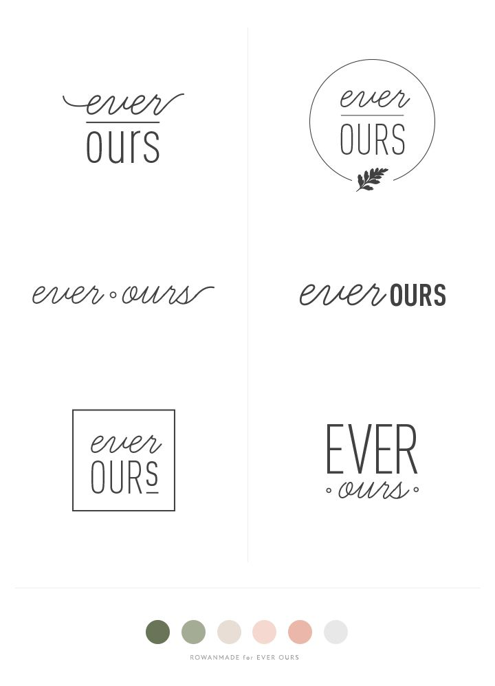 Ever Ours Process Logos Brianna Burton for Rowan Made. I like the font pairings here. Bold yet sophisticated!