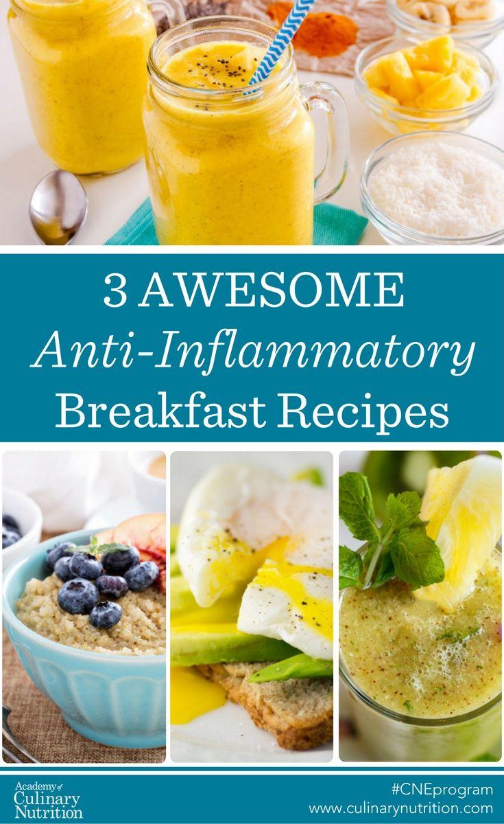 3 Delicious Anti-Inflammatory Breakfast recipes