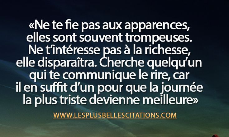 Citation : Les Apparences | Les Plus Belles Citations: Collection des citations d'amour, citations de la vie et Belles Phrases