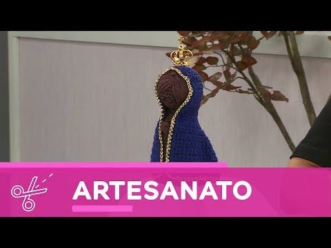 Vida com Arte   Amigurumi de Nossa Senhora por Lucia Lot - 05 de outubro de 2017 - YouTube