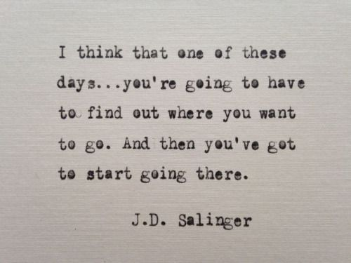 from one of my favorite books, 'The Catcher in the Rye'
